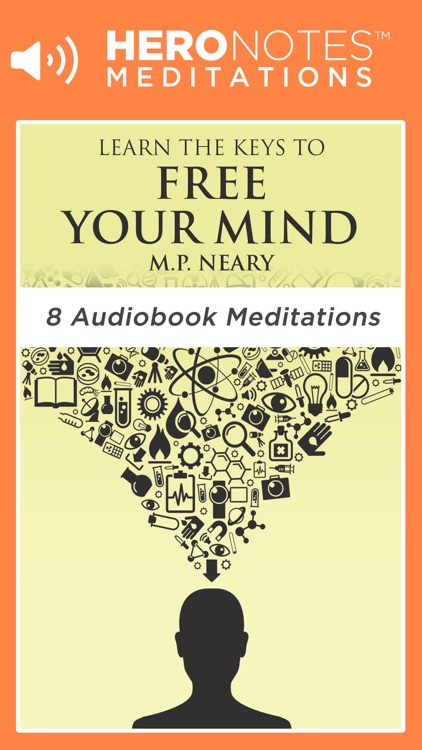 Free Your Mind by M.P. Neary Meditations Audiobook