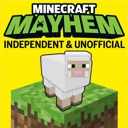 Minecraft Mayhem: independent & unofficial