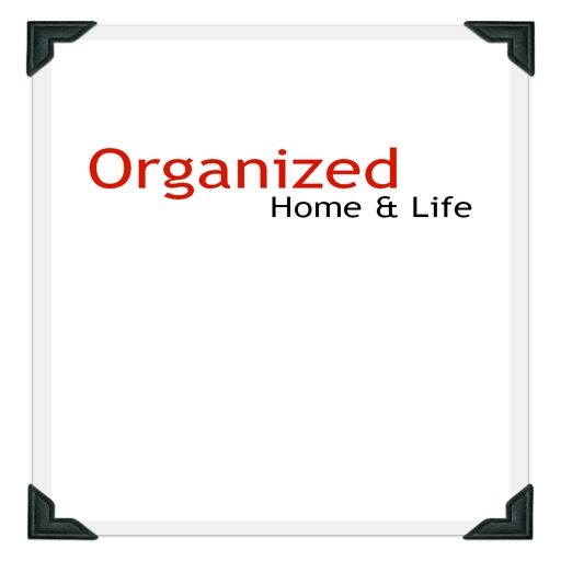 Organized Home and Life Magazine