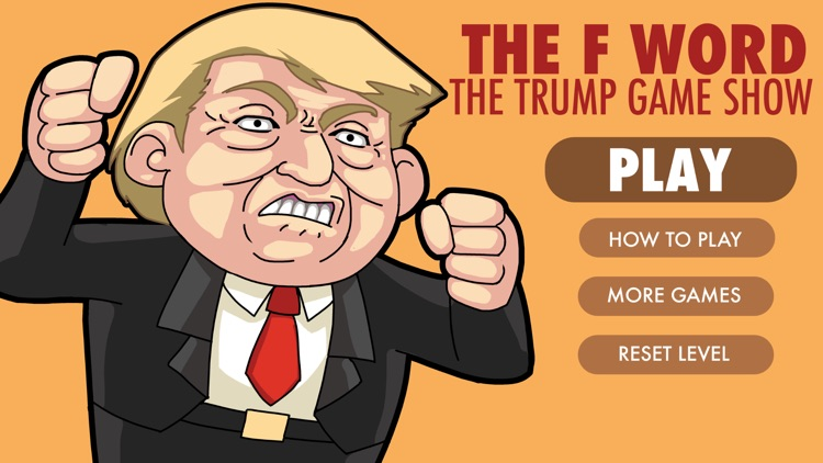The F Word: The Trump Game Show screenshot-0