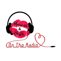 Shawna On The Radio Featuring LaLa