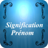 Signification Prénom (Names Meaning in French)