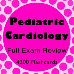 Pediatric Cardiology Review 4200 Flashcards & Quiz