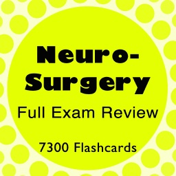 Neurosurgery Exam Review 7300 Flashcards & Quiz