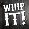 Whip It! - Shake your device and WHIP IT!