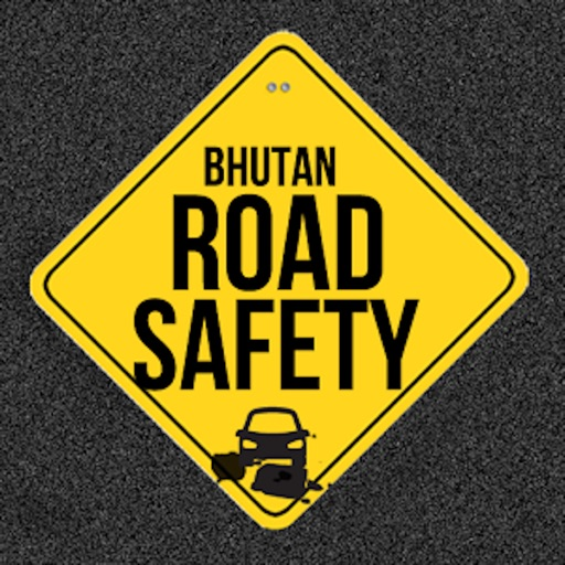 Bhutan Road Safety App