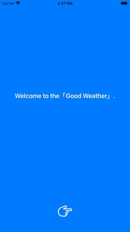 Good Weather: Forecast