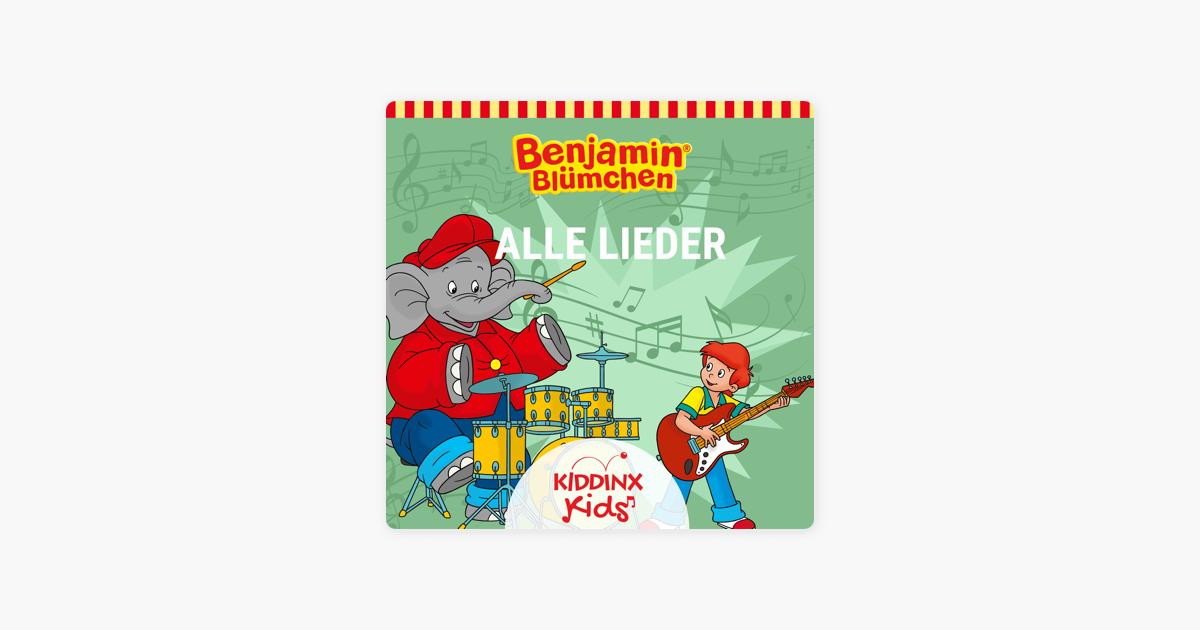 Benjamin Blümchen Alle Lieder Von Kiddinx Kids Bei Apple