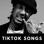 TikTok Songs