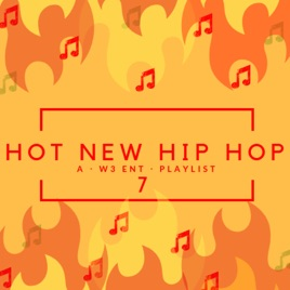 Hot New Hip Hop 7 by W3ent on Apple Music 60fe019d3