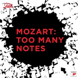 Mozart: Too Many Notes by Filtr Classical on Apple Music