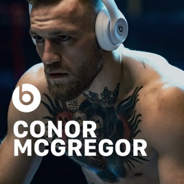Conor McGregor by Beats by Dr  Dre on Apple Music