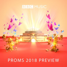 The Music of the Proms 2018 by BBC Music on Apple Music