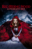 Red Riding Hood (Alternate Cut) [2011]