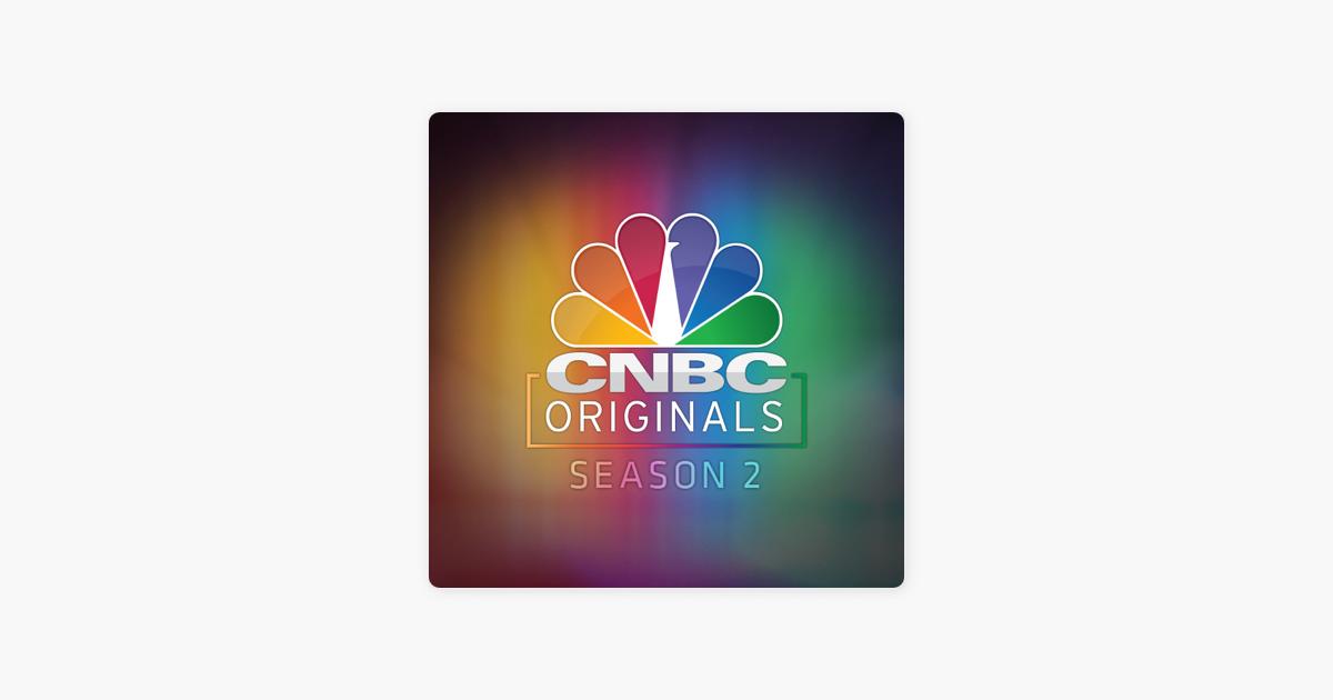 cnbc originals vol 2 on itunes rh itunes apple com