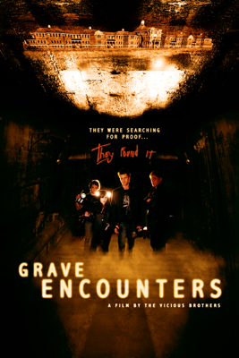Grave Encounters - The Vicious Brothers