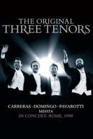 The Original Three Tenors: In Concert - Rome, 1990