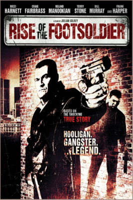 Rise of the Foot Soldier - Julian Gilbey