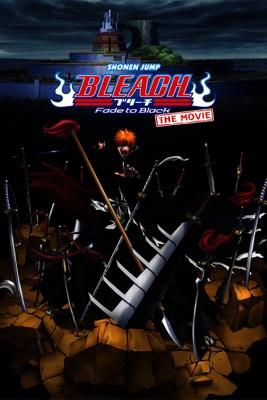 Bleach: The Movie - Fade to Black