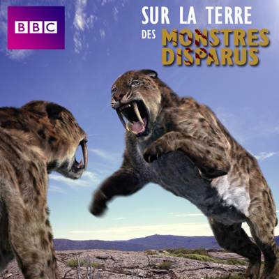 Sur la terre des monstres disparus - Walking With Beasts