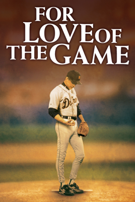 For Love of the Game Movie Synopsis, Reviews