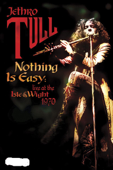 Jethro Tull: Nothing Is Easy - Live at the Isle of Wight (1970)