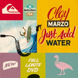 Clay Marzo Just Add Water On Itunes