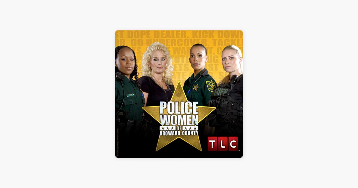 Police Women: Broward County, Season 6 on iTunes