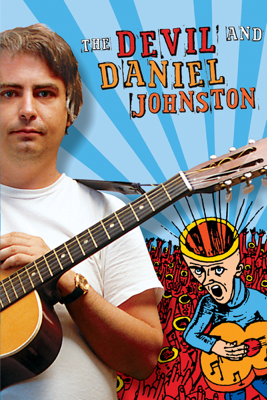 The Devil and Daniel Johnston - Jeff Feuerzeig