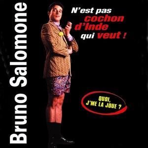 Bruno Salomone - N'est pas cochon d'Inde qui veut - Episode 16