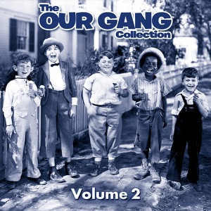 The Our Gang Collection, Vol. 2 - Episode 10