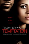 Tyler Perry's Temptation: Confessions of a Marriage Counselor wiki, synopsis