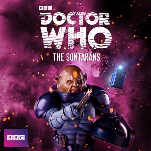 Doctor Who, Monsters: The Sontarans poster