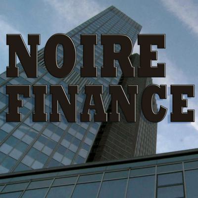 Noire finance - Noire finance