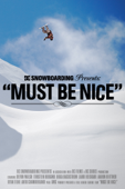 Must Be Nice: DC Snowboarding