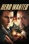 Hero Wanted wiki, synopsis