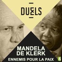 Télécharger Duels : Mandela - De Klerk, ennemis pour la paix Episode 1