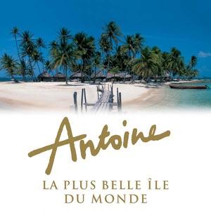Antoine, la plus belle île du monde - Episode 1