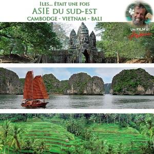 Antoine, Ils...était une fois, l'Asie du Sud Est - Episode 1