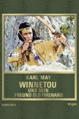 Karl May: Winnetou und sein Freund Old Firehand