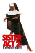 Sister Act 2: In Göttlicher Mission