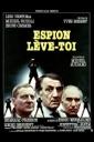 Affiche du film Espion, lève-toi