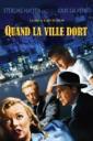 Affiche du film Quand la ville dort