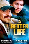 A Better Life wiki, synopsis