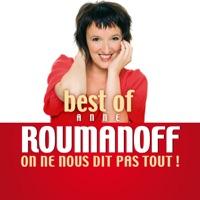 Télécharger Best of Anne Roumanoff: On ne nous dit pas tout! Episode 15
