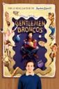 Affiche du film Gentlemen Broncos