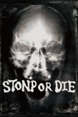 Stonp or Die