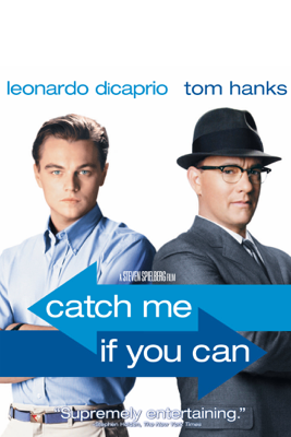 Catch Me If You Can (2002) - Steven Spielberg