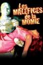 Affiche du film Malefices De La Momie, Les