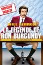 Affiche du film La légende de Ron Burgundy, Présentateur vedette (Version Inédite)